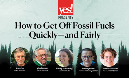 How to Get Off Fossil Fuels Quickly—and Fairly