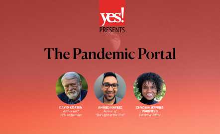 The Pandemic Portal: How This Moment Will Change Everything